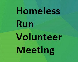 Homeless Run Volunteer Meeting